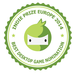 "Nominated for ""BEST DESKTOP GAME"" award, Indie Prize Amsterdam 2014"